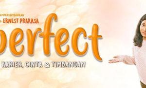 Imperfect : Ketakutan Gue ke Ernest