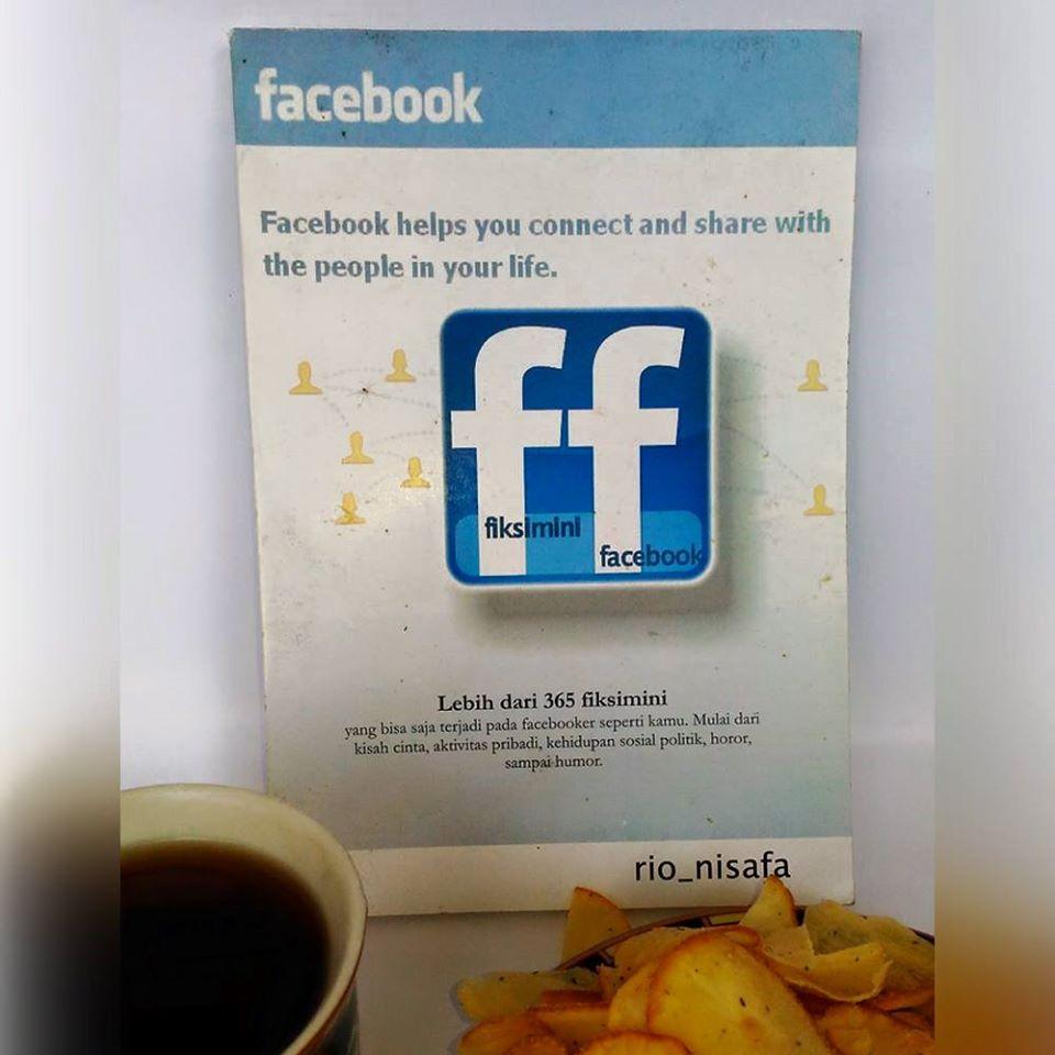 Menikmati Karya Muh Rio Nisafa : Facebook Love Story & Fiksimini Facebook